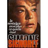 Simone Signoret - La nostalgie n'est plus ce qu'elle était - 1977 - Broché
