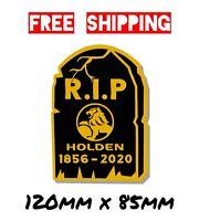 RIP Holden Car Decal Window Sticker Gold Vinyl Holden Commodore Torana Monaro