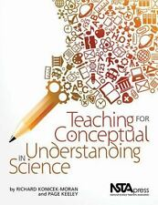 Teaching for Conceptual Understanding in Science, Konicek-Moran, Richard, Keeley