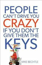 People Can't Drive You Crazy If You Don't Give Them the Keys - Accepta