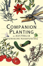 NEW: Companion Planting In Australia By Brenda Little (Paperback Book)