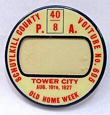 "1927 American Legion 40/8 VOITURE PENNSYLVANIA 2.5"" name badge pinback button +"