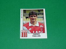 PANINI FOOTBALL FOOT 90 N°174 FABRICE POULLAIN ASM AS MONACO LOUIS II 1989-1990