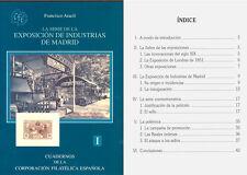 ESTUDIO SOBRE LA SERIE EXPOSICION DE INDUSTRIAS DE MADRID 1907. ULTIMA EDICION