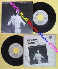 LP 45 7'' LAURIE ANDERSON Big science Example 22 1982 italy WARNER no cd mc dvd
