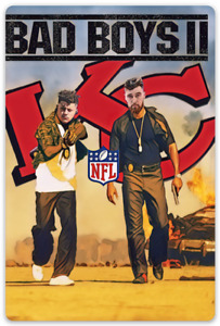 Patrick Mahomes / Travis Kelce Bad Boys II Kansas City Chiefs Meme MAGNET