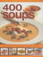 The Complete Book of 400 Soups : Over 400 recipes for delicious soups from...