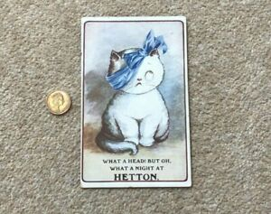 1915 What A Head ! BUT OH What a Night at HETTON - Cartoon Cat to Ferryhill W&K