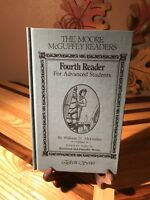 The Moore McGuffey Readers Fourth Reader Edited by Raymond & Dorothy Moore