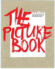 The Picture Book: Contemporary Illustration, Good Condition Book, Angus Hyland,