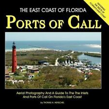 The East Coast of Florida Ports of Call by Thomas Henschel (2011, Paperback)