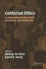 Confucian Ethics: A Comparative Study of Self, Autonomy, and Community, , Accept