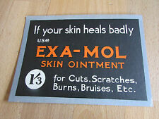 EXA-MOL Skin Ointment for Cuts etc Original c 1920's Shop Advertising Showcard