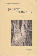 Il pensiero del Buddha. Gombrich. Adelphi. 2012. CC5