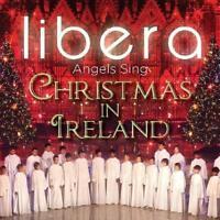 Libera - Angels Sing - Christmas In Ireland (NEW CD)