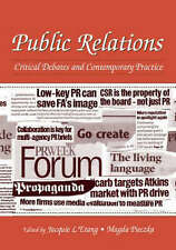 Public Relations: Critical Debates and Contemporary Practice by Taylor & Francis