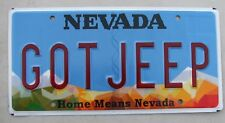 "NEVADA VANITY LICENSE PLATE  "" GOT JEEP "" AMC LIBERTY WRANGLER FJ 40 FJ 70 MUD"