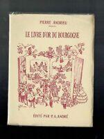 Le Livre d'Or du Bourgogne - Pierre Andrieu - Dessins de Joë Hamman
