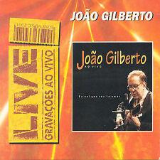 JOAO GILBERTO Ao Vivo: Eu Sei Que Vou Te Amar CD BRAZIL