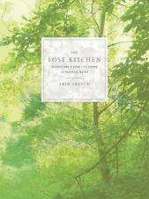 The Lost Kitchen : Recipes and a Life Found in Freedom, Maine by Erin French...