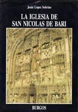 La Iglesia de San Nicolás de Bari (Burgos) - Jesús López Sobrino