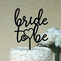 Bride to Be Cake topper, bridal shower cake decor ,acrylic or timber #2