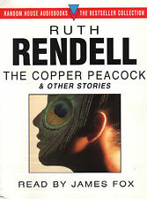 Audio Book - Ruth Rendell THE COPPER PEACOCK and other stories read by James Fox