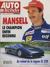 AUTO HEBDO n°844 du 25 Août 1992 GP BELGIQUE JAGUAR XJ 220 ESSAI FORMULE RENAULT