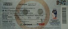 TICKET Eishockey WM 9.5.2015 Finnland - Slowakei in Ostrava