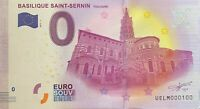 BILLET 0  EURO  BASILIQUE SAINT SERNIN TOULOUSE FRANCE  2017  NUMERO 100
