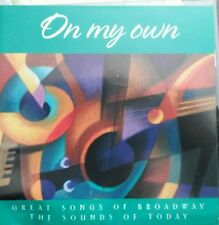 On My Own ~ Great Songs Of Broadway ~ The Sounds OF Today