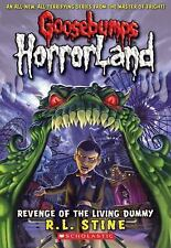 Revenge of the Living Dummy (Goosebumps HorrorLand, No. 1) by R. L. Stine, Good