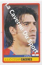 N°233 JULIO CESAR CACERES # PARAGUAY STICKER PANINI COPA AMERICA VENEZUELA 2007