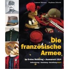 L'armée Française pendant la première guerre mondiale-ausmarsch 1914