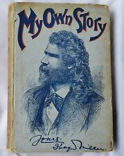 My Own Story by Joaquin Miller (HB) Saxon Publishers 1891 First Edition