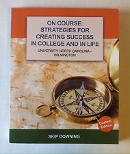 On Course: Strategies for Creating Success in College & In Life, University NC W