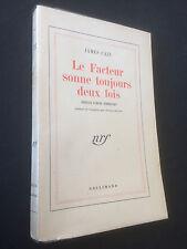 JAMES CAIN ~ LE FACTEUR SONNE TOUJOURS DEUX FOIS~ Gallimard NRF, 1948