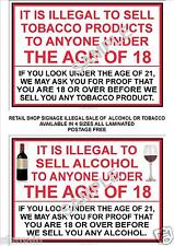RETAILER 2 x A4  SIGNS ILLEGAL TO SELL TOBACCO ALCOHOL TO UNDER 18 YEARS OF AGE