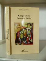Pierre Cappelaere - Congo (Drk ) Potere - 2011 - Edizioni L'Harmattan