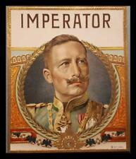 GERMANY GERMAN EMPEROR WILHELM II KAISER  ORIGINAL CIGAR BOX LITHO LABEL