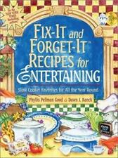 Fix-it and Forget it Recipes: Slow Cooker Favorites for All the Year Round