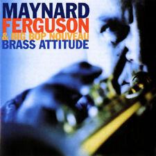 Maynard Ferguson and Big Bop Nouveau : Brass Attitude CD (2010) ***NEW***