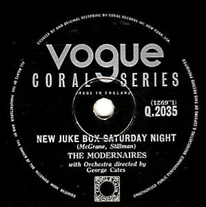 1953 THE MODERNAIRES 78  NEW JUKE BOX SATURDAY NIGHT  UK VOGUE CORAL Q 2035 E--