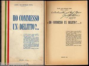 HO COMMESSO UN DELITTO?.. - MILANO 1953 / Autografo di JANNAKAKIS DE PETRAS TITO