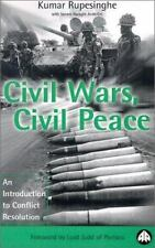 Civil Wars, Civil Peace: An Introduction to Conflict Resolution-ExLibrary