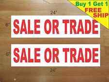 "SALE OR TRADE 6""x24"" REAL ESTATE RIDER SIGNS Buy 1 Get 1 FREE 2 Sided Plastic"