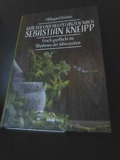 Kräuter und Heilpflanzen nach Sebastian Kneipp Hildegard Kreiter