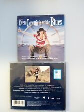 COLONNA SONORA - EVEN COWGIRLS GET THE BLUES - 16 TRACKS CD