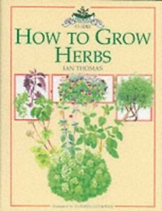 Growing with Herbs (Culpeper Herbal Guides) by Thomas, I Hardback Book The Cheap