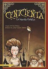 Graphic Spin en Español Ser.: Cenicienta : La Novela Grafica by Hans...